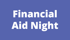 purple box with the text 'Financial Aid Night'
