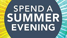 Spend a Summer Evening event