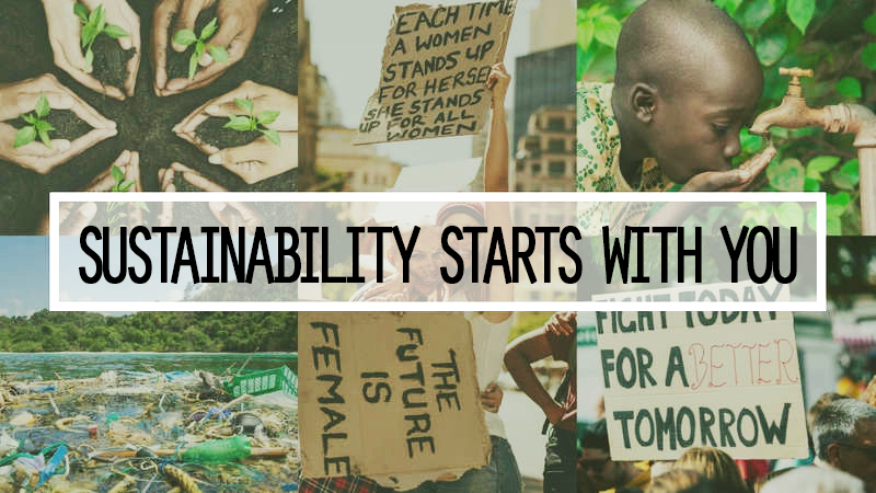 Sustainability Begins with You