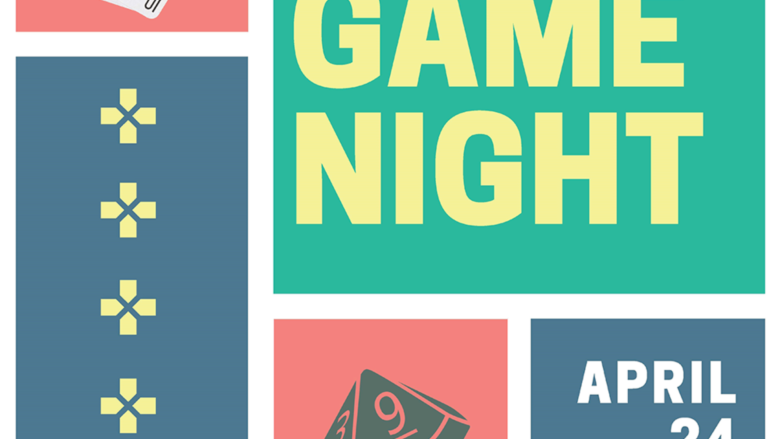 Board Game Night this evening; 2–9pm in the Nesbitt Library